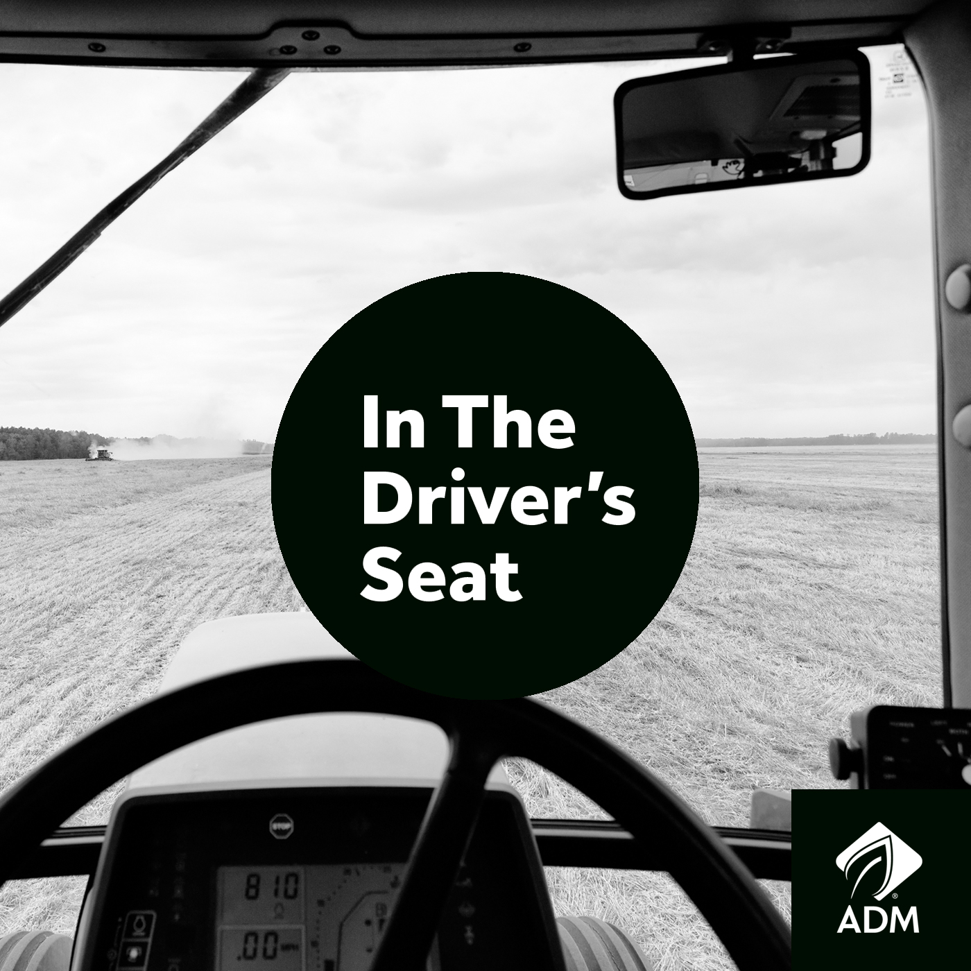 ADM Podcast: In the Driver's Seat
