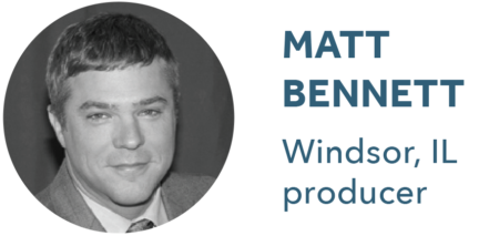 Matt Bennett, Windsor, IL, producer